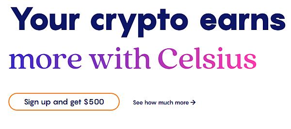 (2021.04更新)Celsius network 利用加密貨幣來賺取10.51%的年收益率(Earn more with your crypto)