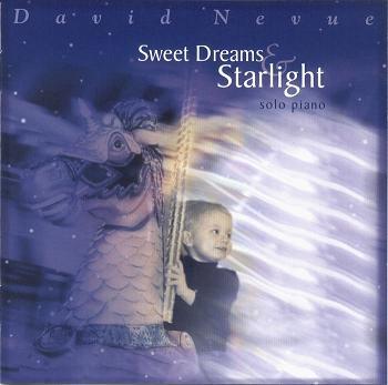David Nevue - Sweet Dreams & Starlight.JPG