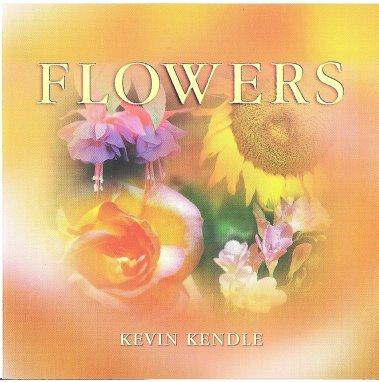 Kevin Kendle - Flowers