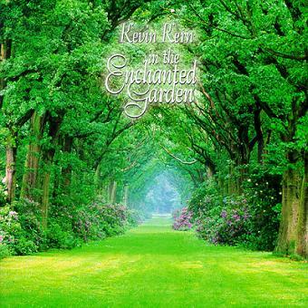 Kevin Kern - In The Enchanted Garden.jpg