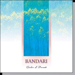 Bandari - Garden of Dreams