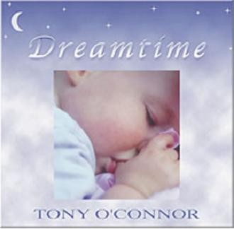 Tony O'Connor - Dreamtime