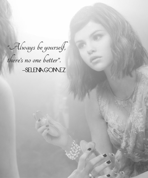 selena-gomez-quotes-sayings-always-be-yourself
