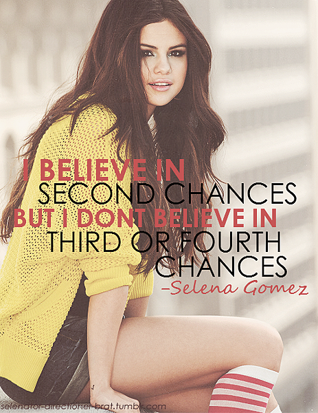 selena-gomez-quotes-sayings-i-believe-in-second-chances
