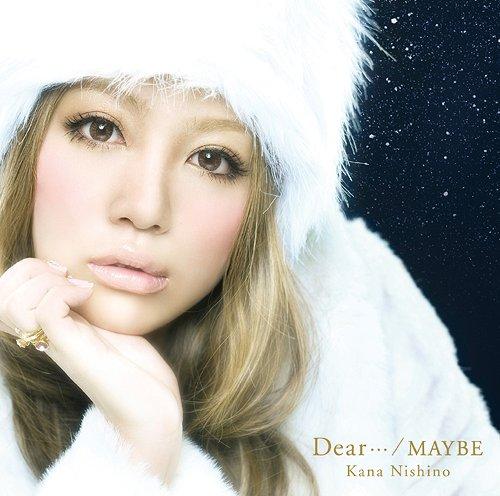 西野カナ Dear…/MAYBE