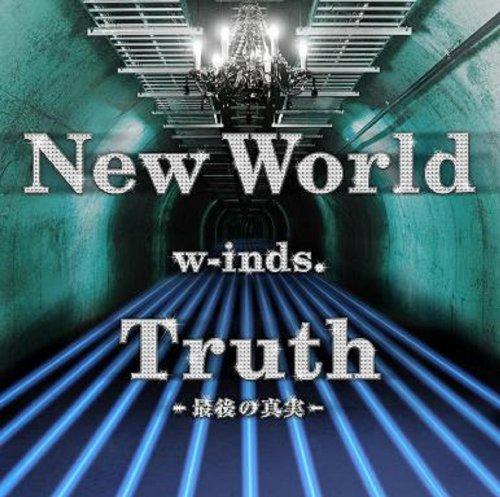 w-inds - New World/Truth