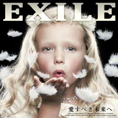 Exile - 愛すべき未来へ 01