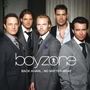 Boyzone - Back Again... No Matter What - The Greatest Hits - I Love The Way You Love Me