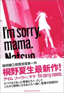 I'm sorry mama