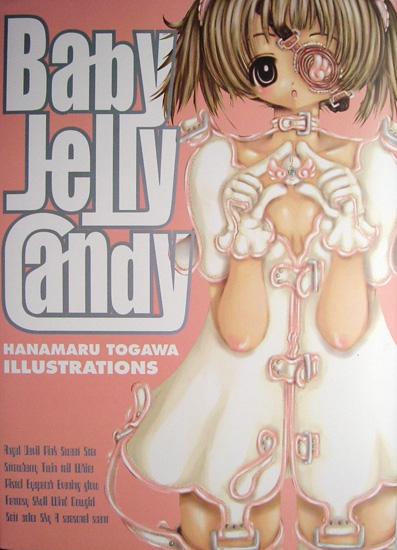 清掉 Baby Jelly Candy―とがわはなまる画集