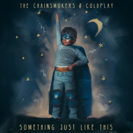 The Chainsmokers & Coldplay - Somrthing Just Like This