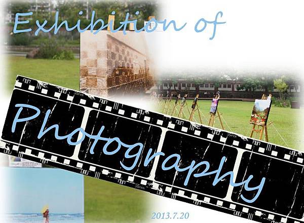 Exhibition of Photography