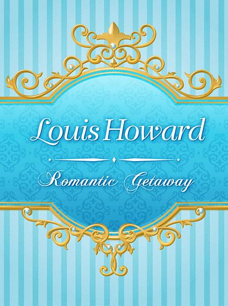 Romantic Getaway-Louis.png