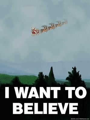 i want to believe santa.JPG