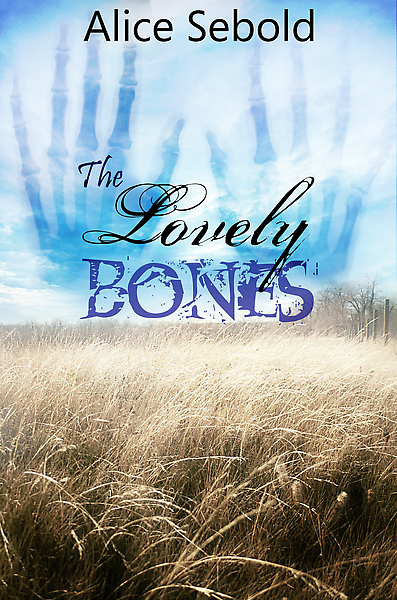 Book_Cover__The_Lovely_Bones_by_neurotripsy.png