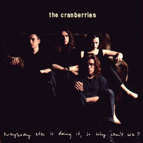 the_20cranberries_20__20everybody_20else_20is_20doing_20it_20so_20why_20can_27t_20we_20__20front_1238685981.jpg