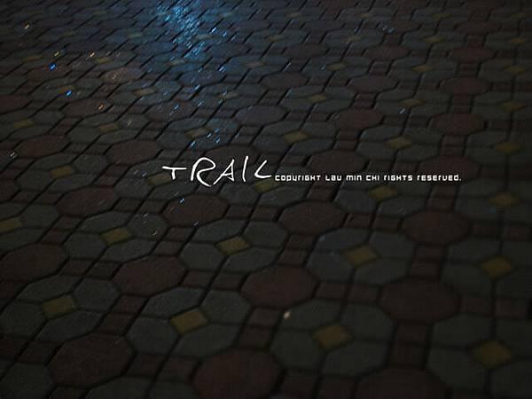 痕跡-TRAIL。