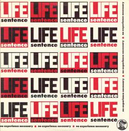LifeSentence-NoExperienceNecessary.jpg