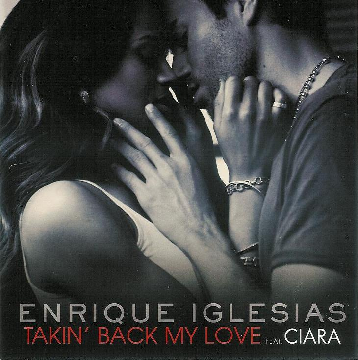 enrique_iglesias_feat_ciara-takin_back_my_love_s.jpg