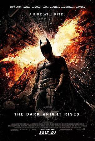 TDKR2012-poster-The Dark Knight Rises-TheFireWillRise