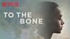 to-the-bone.jpg