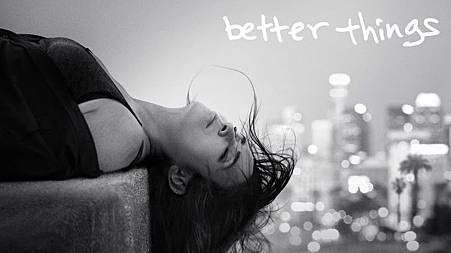 Better Things.jpg
