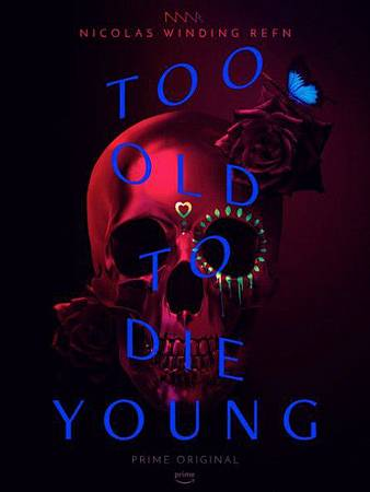 Too Old to Die Young S01 (1).jpg