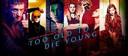Too Old to Die Young S01 (12).jpg