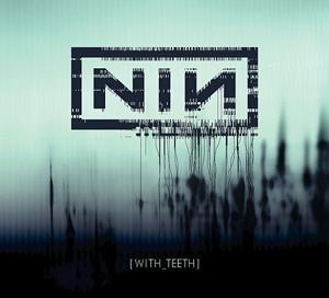 NIN_With_Teeth