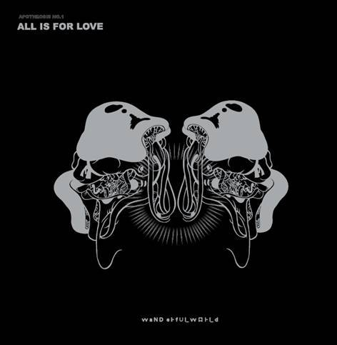 All is for Love EP