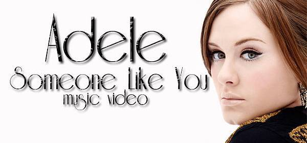 Adele-Some one like you