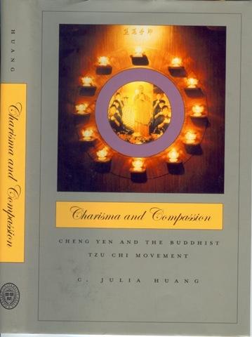 《領袖與慈悲》Charisma and Compassion_Cheng Yen and the Buddhist Tzu Chi Movement(人類所黃倩玉副教授)