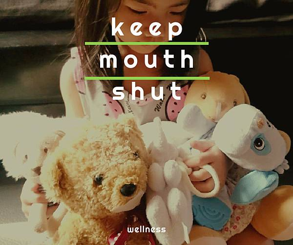 keep mouth shut