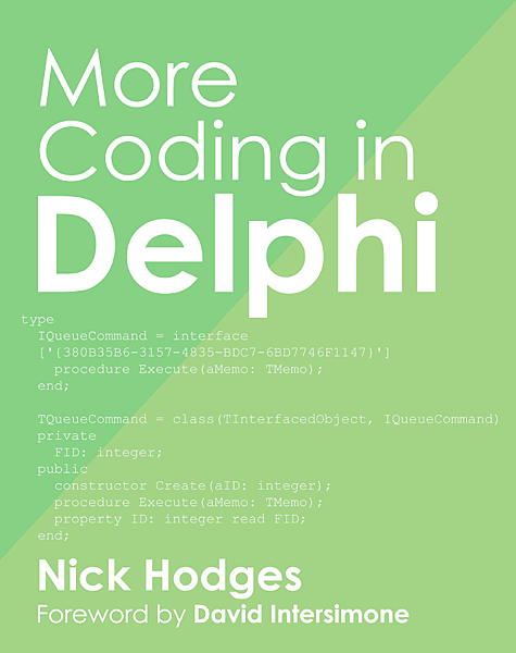 More Coding in Delphi Nick Hodges
