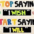 20120726-別說「我希望」,而是「我將會」~明天 就開始吧