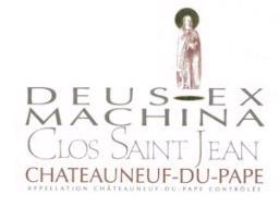 Clos Saint-Jean Chateauneuf du Pape Deus Ex Machina.jpg