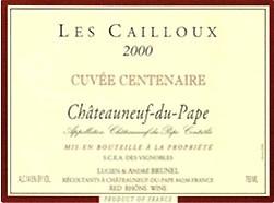 Lucien et Andre Brunel Chateauneuf-du-Pape Cuvee Centenaire Les Cailloux.jpg
