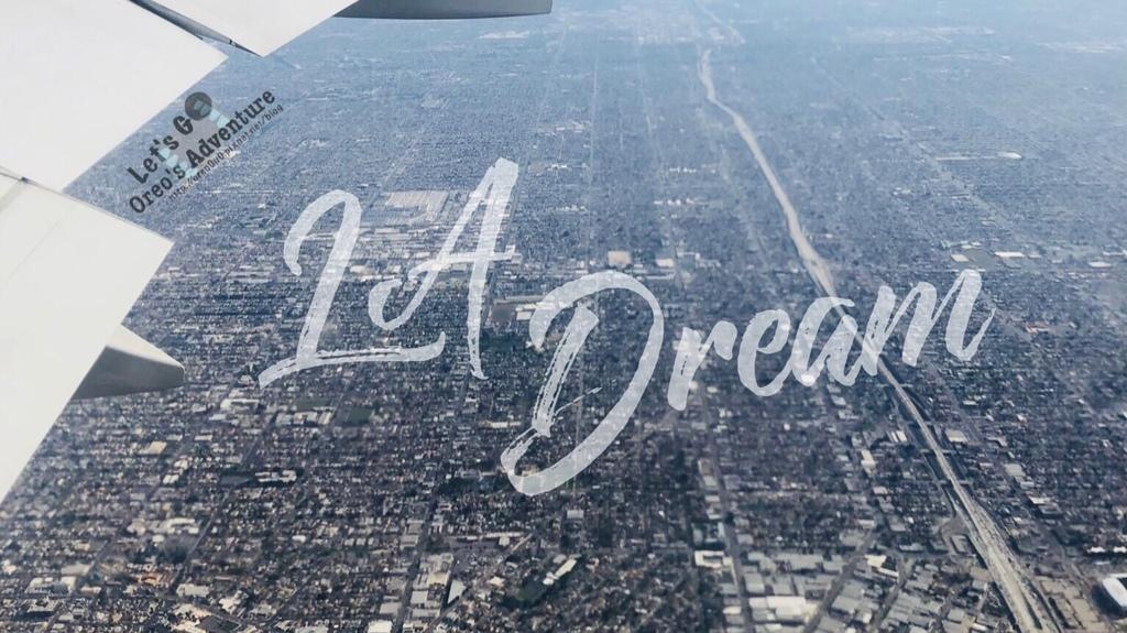【美國】洛杉磯 - 圓夢LA -9天8夜行程規劃&預算大公開(上)