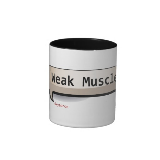oxymoron_weak_muscle_coffee_mugs-r2475c5f02b23012f8e1100ffb0cb9003_x7j1p_8byvr_512