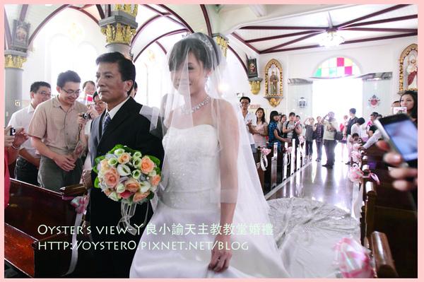 Oyster's view-ㄚ良小諭天主教教堂婚禮10.jpg