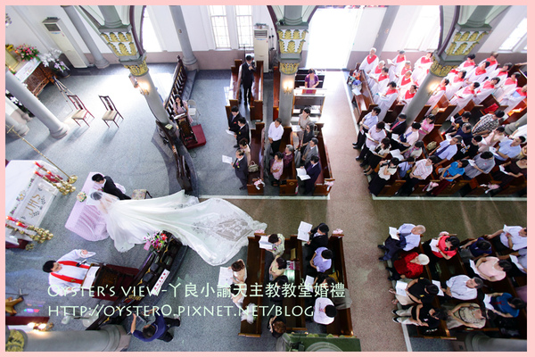 Oyster's view-ㄚ良小諭天主教教堂婚禮13.jpg