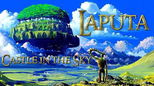 LAPUTA (CASTLE IN THE SKY1