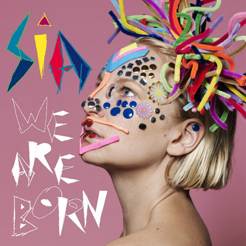 Sia_-_We_Are_Born