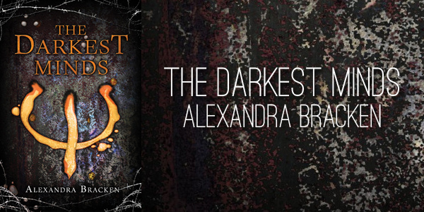 the-darkest-minds-by-alexandra-bracken