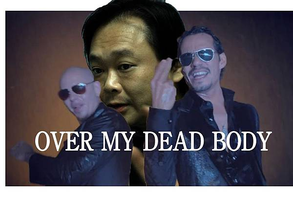 王世堅_Over My Dead Body