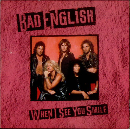 Bad English_When I See You Smile