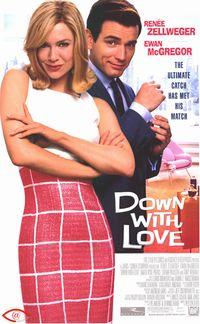 愛情趴趴走 Down With Love (2003)