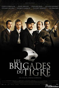 鐵面急先鋒 Les brigades du tigre (2006)