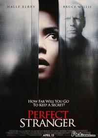 勾引陌生人 Perfect Stranger (2007)