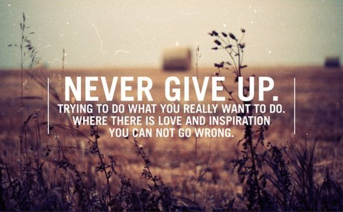 cannot-give-give-up-inspiration-love-Favim.com-312896.jpg